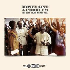 Money Ain't A Problem (Remix)