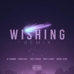 Wishing (Remix)
