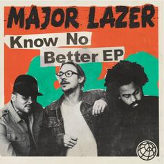 Know No Better [EP Stream]