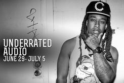 Underrated Audio: June 29-July 5