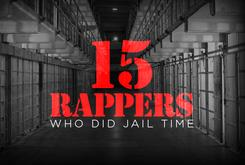 15 Rappers Who Did Jail Time