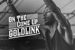 On The Come Up: GoldLink
