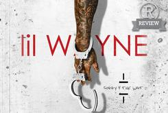"Review: Lil Wayne's ""Sorry 4 The Wait 2"""
