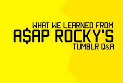 What We Learned From A$AP Rocky's Tumblr Q&A
