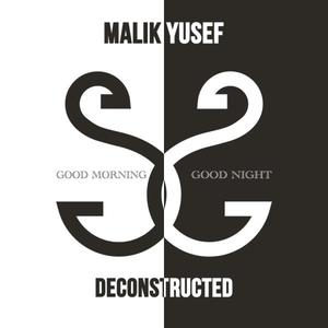 G.O.O.D. Morning & G.O.O.D. Night (Deconstructed)