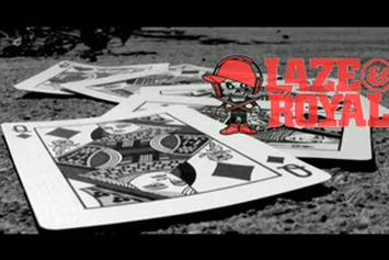 "Laze & Royal ""Kings & Queens"" Video"
