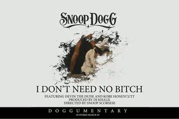 """Snoop Dogg Feat. Devin The Dude & Kobe """"I Don't Need No Bitch"""" Video"""