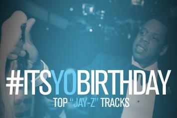 It's Yo Birthday: Jay-Z's Top Tracks