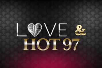 Love & HOT97 (Part 1)