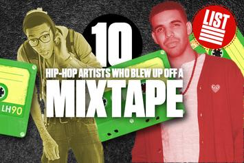 10 Hip-Hop Artists Who Blew Up Off A Mixtape