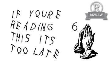 "Review: Drake's ""If You're Reading This It's Too Late"""