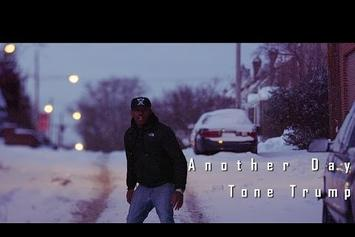 """Tone Trump """"Another Day"""" Video"""
