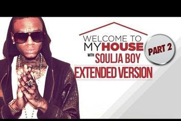 "Soulja Boy ""Welcome to my House: Soulja Boy [Part Two]"" Video"