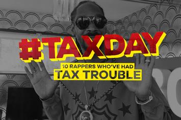 #TaxDay: 10 Rappers Who've Had Tax Trouble
