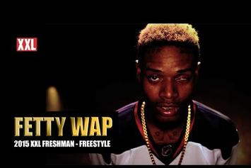 Fetty Wap's XXL Freshmen Freestyle & Profile