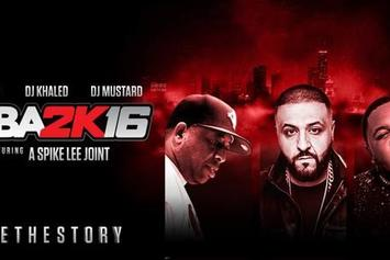 Stream The NBA 2K16 Soundtrack, Curated By DJ Mustard, DJ Khaled & DJ Premier