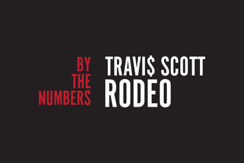 "Travi$ Scott's ""Rodeo"" By The Numbers"