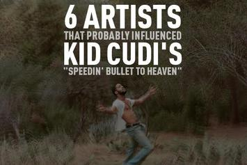 "6 Artists That Probably Influenced Kid Cudi's ""Speedin' Bullet To Heaven"""