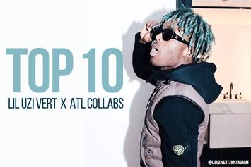 Top 10 Lil Uzi Vert x ATL Collaborations