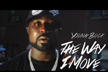 """Young Buck """"The Way I Move"""" Video"""