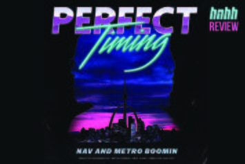 "Nav & Metro Boomin's ""Perfect Timing"" (Review)"